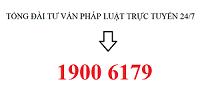 TƯ VẤN LUẬT DOANH NGHIỆP TRỰC TUYẾN - GỌI 1900 6179