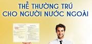 Cấp đổi, cấp lại thẻ thường trú cho người nước ngoài tại Việt Nam