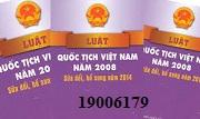 Tư vấn Luật quốc tịch Việt Nam – gọi 19006179