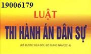 Tư vấn Luật thi hành án dân sự - gọi 19006179