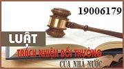 Tư vấn Luật trách nhiệm bồi thường của nhà nước – gọi 19006179